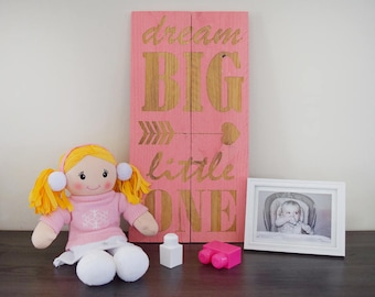 Engraved Pallet Wood Sign- Dream Big Little One | Nursery | Gift | Baby Shower | Toddler | Arrow | Home Decor | Wall Hanging | Rustic