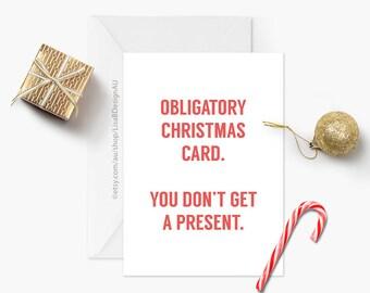 Obligatory Christmas Card | Funny Christmas | Rude Christmas Card | Humour Card | Holiday Card | Seasonal Card | GCXCA6018