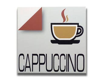 Cappuccino - Sign, bar sign, italian sign, shop sign, restaurant sign, food sign, kitchen sign, pub sign | Tropparoba - 100% made in Italy