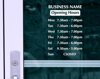 Opening hours + Shop Name Window, Wall Sign Vinyl Decal Sticker, opening hours 5