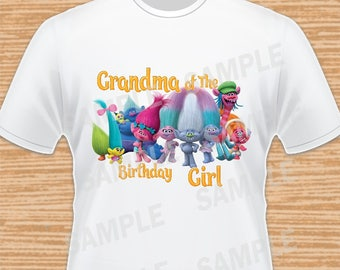 Grandma of the Birthday Girl. Trolls Digital File. Personalized Family Shirts, Birthday Party, Iron on Transfer, Printable, Instant Download