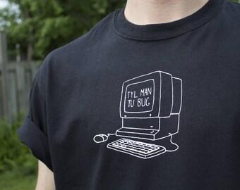 TYL MAN you bug / / black T-shirt screen printed