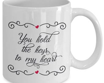 Unique Coffee Mugs, gift for her, gift for men, valentine's day quote, love quotes, valentine's gift ideas, keys to my heart