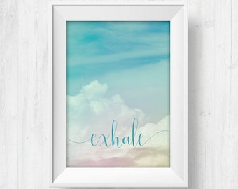 Exhale, yoga art poster, exhale print, printable art yoga, inhale exhale quote, yoga poster, yoga decor studio, yoga decor bedroom, pilates