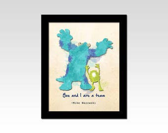 Monsters Inc. inspired Mike and Sully quote print