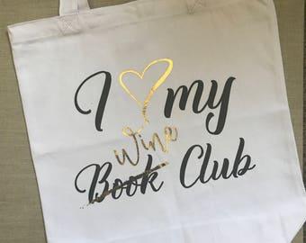 Love My Wine Club Tote Bag