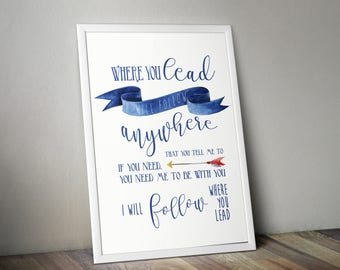 Where You Lead I Will Follow - Gilmore Girls Quote, Typography Print, Gilmore Girls Poster, Typography Wall Art, Lorelei and Rory Print.