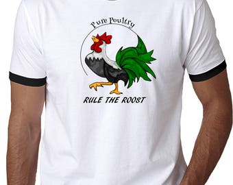 Rule the Roost T-Shirt