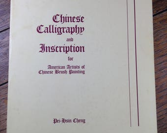 Chinese Calligraphy and Imscription by Pei-hsin Cheng