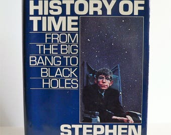 A Brief History in Time, by Stephen W. Hawking, First Edition, Hardcover, Dust Jacket