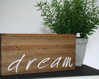 Wood Sign, Small Wood Sign, Tabletop Sign, Dream