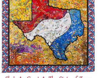 She's As Great As The State of Texas  ~  quilt print