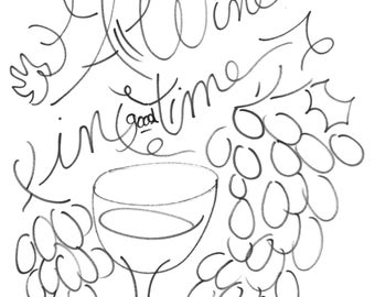 All Wine In Good Time Drawing Print