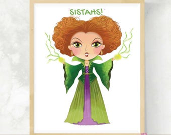 Sistahs | Sanderson Sisters | Hocus Pocus Quote | Winifred | Cute Halloween Art | Printable Halloween Decor | Hocus Pocus Movie | Winnie