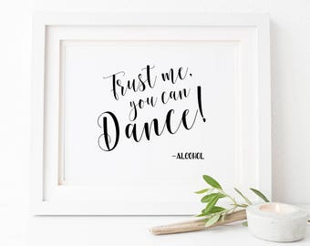 Trust me you can dance sign Printable wedding alcohol sign Beer and wine sign Wedding reception sign Funny wedding signs Wedding dance sign
