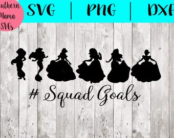 Princess #Squad Goals Disney SVG File Princesses SVG File-Princess Svg- Princess SVG File- Disney Svg File-Disney Princess