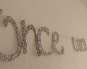 """Once upon a time"" glitter banner"