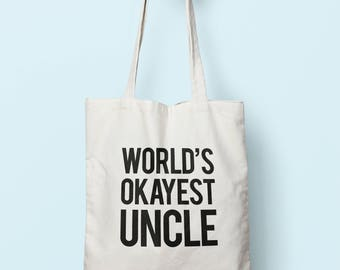 Worlds Okayest Uncle Tote Bag Long Handles TB0033