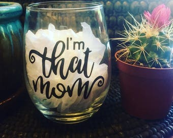 That mom wine glass