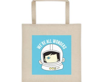 We're All Wonders Book Tote Bag Choose Kind Kindness Motivation Friendship Positive Message anti bullying Wonder Movie RJ Palacio librarians