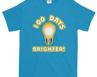 100 Days Brighter 100th Day of School Short-Sleeve T-Shirt students teachers gift educators school milestone celebration education day 100