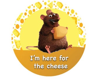 I'm Here for the Cheese! Ratatouille Button - Food Button - Theme Park Button - Disney Park Button