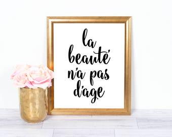 La Beauté N'a Pas D'age Frans, afdrukbare citaat, motivationele Poster, inspirerende Wall Art, OfficeArt, afdrukbare kunst, wand Decor, 8 x 10