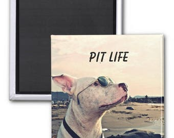 "Pit Bull Life Magnet, 2"" Square Metal Fridge Magnet, Dog Magnet, Unique Pitbull Gift"