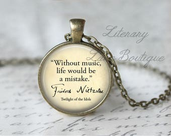 Friedrich Nietzsche, 'Without music, life would be a mistake', Quote Necklace or Keyring, Keychain.