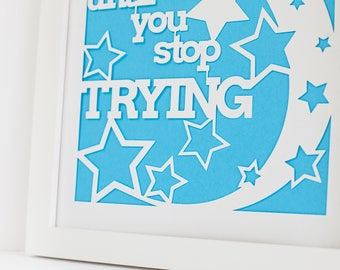 Papercut | You never fail until you stop trying | Gift for Niece | Classroom Decor | Godson Gift | Son Gift | Gift for Daughter | Boys Room