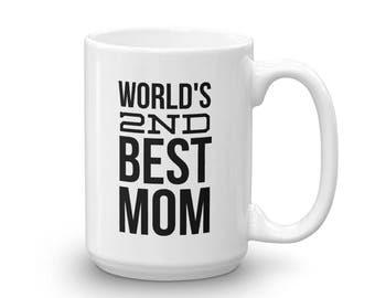 World's 2nd Best Mom Mug