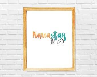 Funny namaste print, Namastay in bed, Yoga gift, Yoga teacher gift, Sarcastic namaste poster, Sarcastic gift, Gift for yoga lover, Yoga art