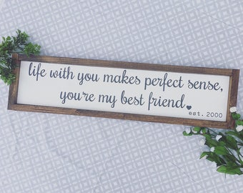 Youre My Best Friend - Custom Farmhouse Sign - Wedding Gifts - Anniversay Gifts - Tim McGraw - Song Lyrics