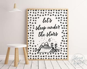Let's Sleep Under The Stars, Black and White, Nursery Prints, Nursery Wall Art, Monochrome Nursery, Monochrome Kids Room, Kids Room Poster
