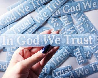 In God We Trust Vinyl Decal