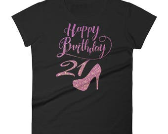 Women's short sleeve t-shirt birthday 21