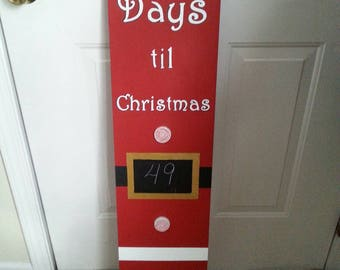 Wooden Hand Painted 'Days Til Christmas' Count Down With Chalk  Board  Sign