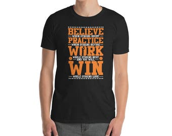 Motivational Basketball T-shirt - Believe Practice Work Win