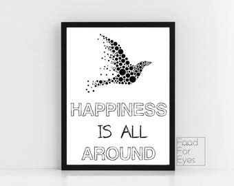 Happiness Quote Print, Motivational Quote, Bird Print, Minimalist Wall Art, Black And White Wall Decor, Typography Print, Instant Download