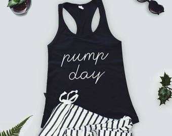 Pump Day Workout Tank - Women's Tank - Gym Tank - Women's Gym Tank - Workout Tank - Crossfit Tank Top - Funny Tank Top