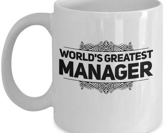 World's Greatest Manager Coffee Mug - Ceramic Tea Cup Gift for Managers