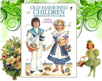 Vintage Paper Dolls - Paper Dolls - Victorian Paper Dolls - Old fashioned children Paper Dolls - Evelyn Gathings  -