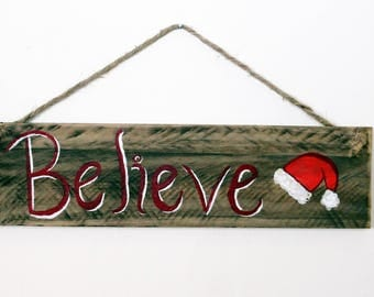 "Christmas ""Believe"" Hand Painted Reclaimed Wood Sign"