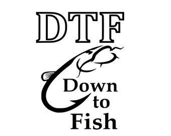 Down To Fish Catfish - SVG, Eps, DXF, PNG Files for Silhouette Cameo, Cricut, Fishing, Hooks, Catfish, Sportsman, T Shirts, Mugs, Quotes