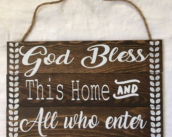 God bless this Home & all who enter wooden sign