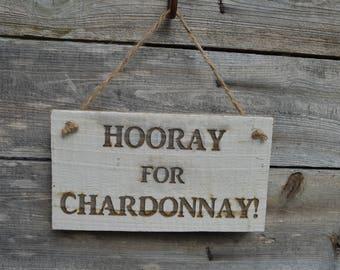 Hooray for Chardonnay!