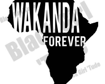 Wakanda Forever SVG/ Black Panther/ Black Pride/ Cut files for Silhouette Cricut/ Africa/