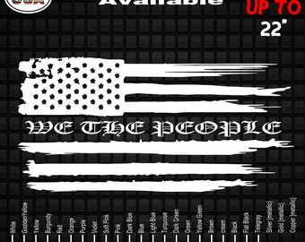 Distressed American We The People Flag  Decal Sticker | Car Window Decals | Patriotic Decals  | Truck Decals | USA Decals