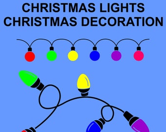 Christmas Lights Svg, Commercially Usable, Christmas Decoration Clipart, Christmas Vector, Christmas Svg, Png, Dxf, Christmas Silhouettes