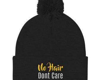 No hair don't care Pom Pom Knit Cap